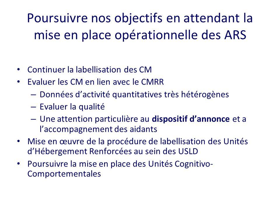 Poursuivre nos objectifs en attendant la mise en place opérationnelle des ARS