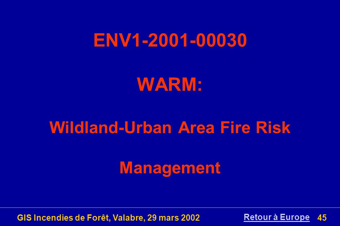 ENV WARM: Wildland-Urban Area Fire Risk Management