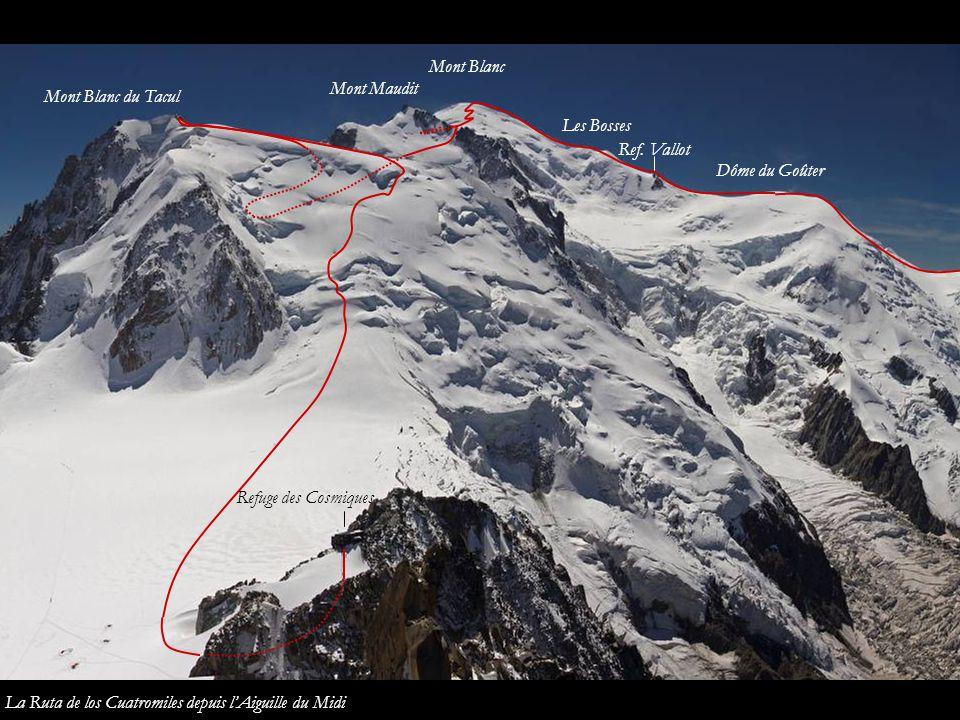 Mont Blanc Mont Maudit. Mont Blanc du Tacul. Les Bosses. Ref. Vallot. Dôme du Goûter. Refuge des Cosmiques.