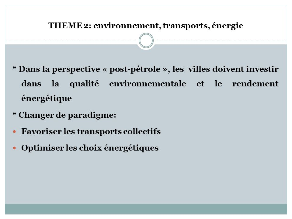 THEME 2: environnement, transports, énergie