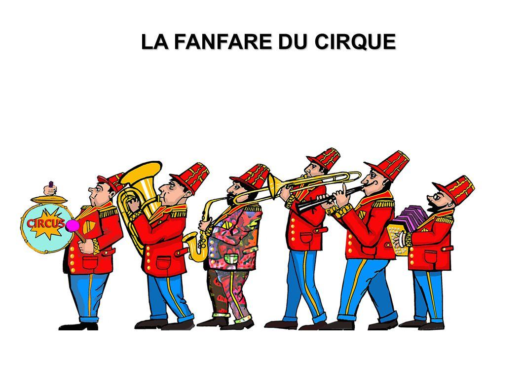 LA FANFARE DU CIRQUE