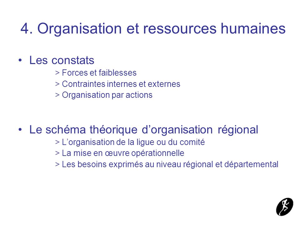 4. Organisation et ressources humaines