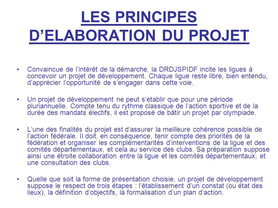 LES PRINCIPES D'ELABORATION DU PROJET