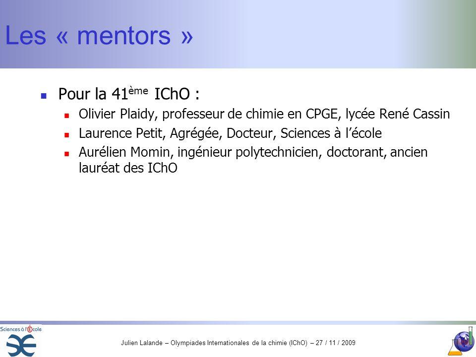 Les « mentors » Pour la 41ème IChO :