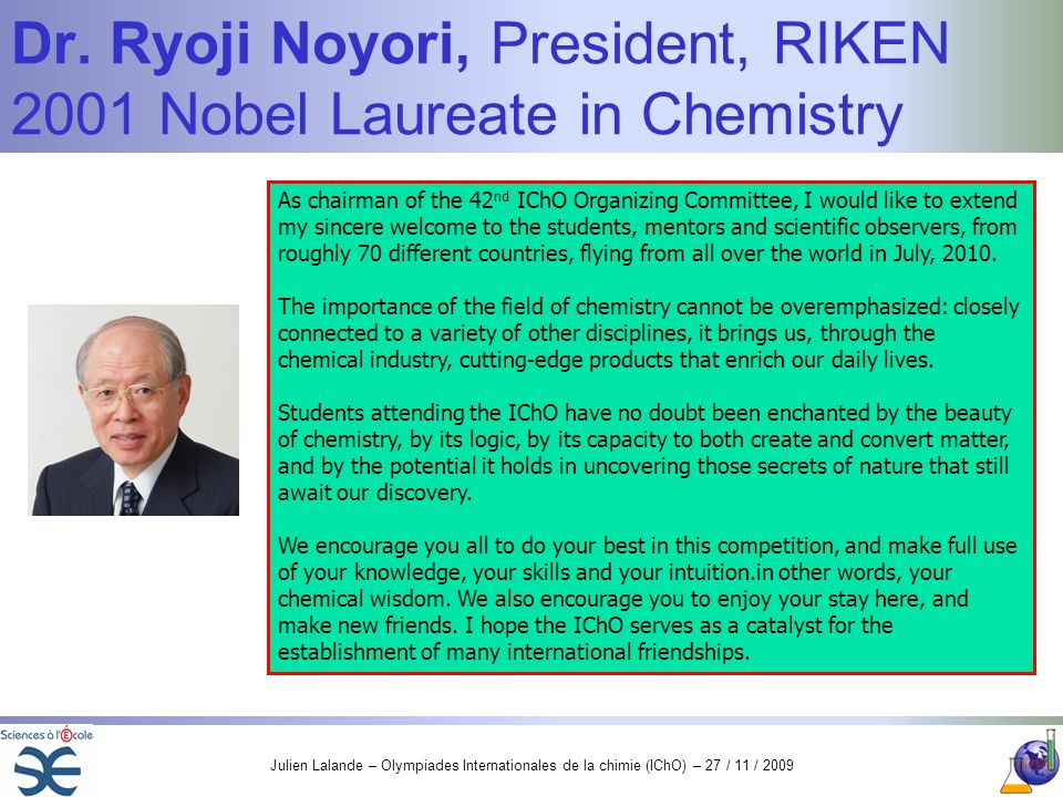 Dr. Ryoji Noyori, President, RIKEN 2001 Nobel Laureate in Chemistry