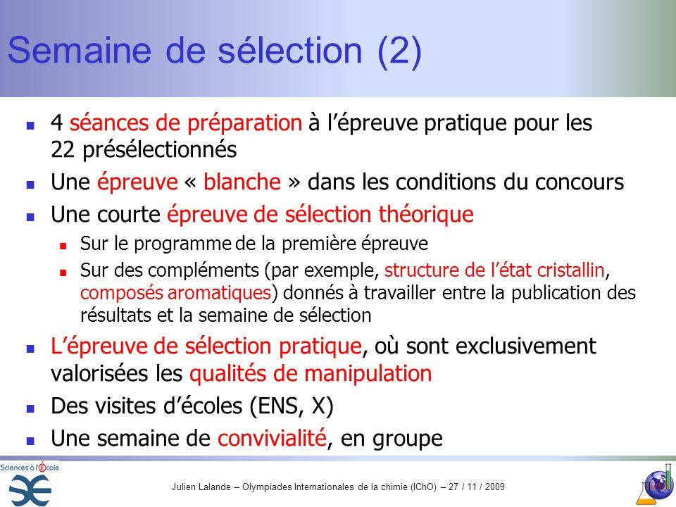 Semaine de sélection (2)