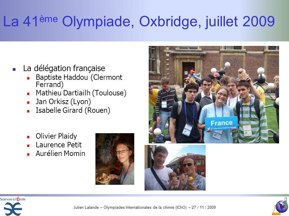 La 41ème Olympiade, Oxbridge, juillet 2009