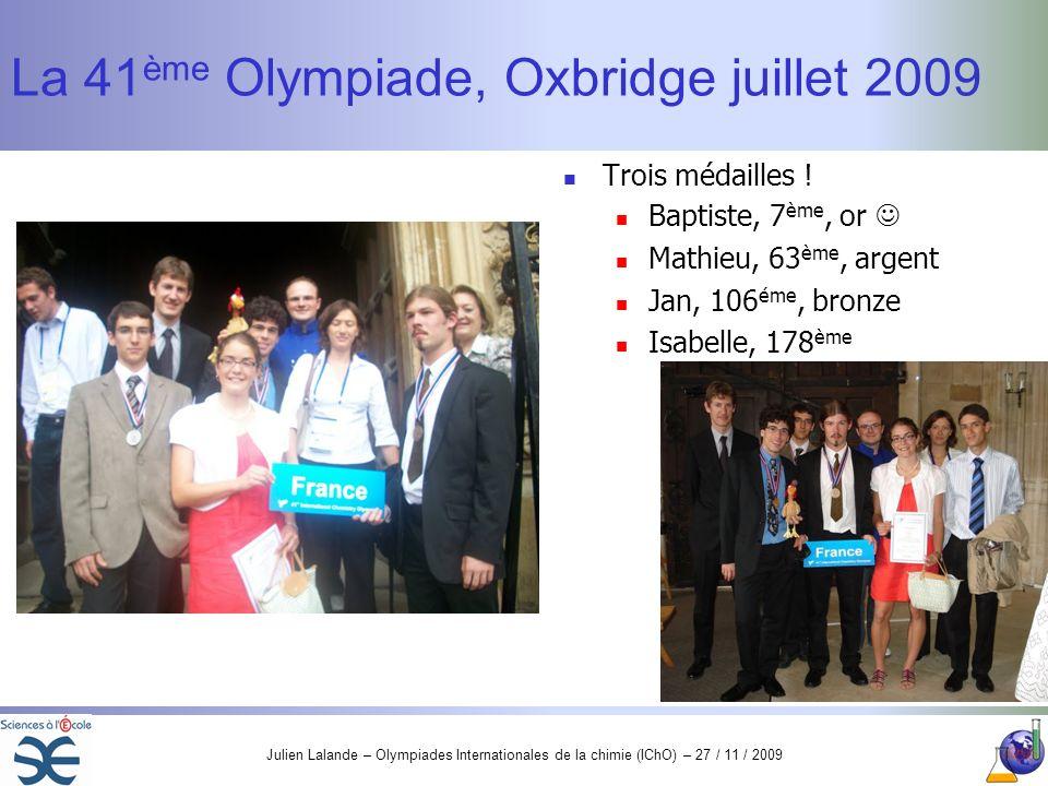 La 41ème Olympiade, Oxbridge juillet 2009