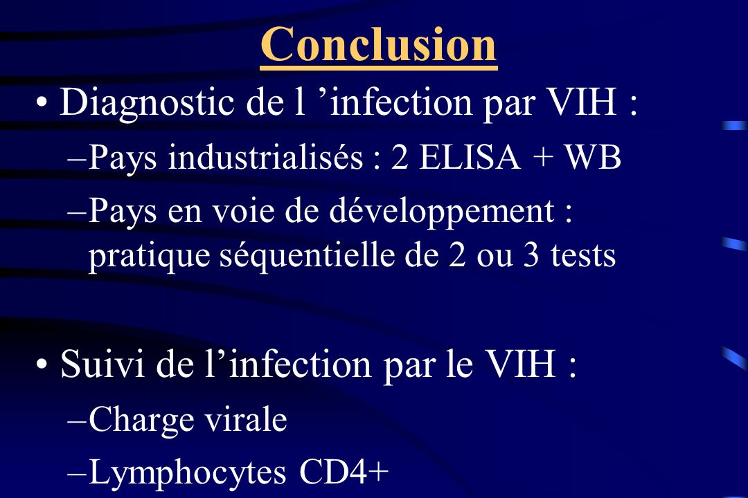 Conclusion Diagnostic de l 'infection par VIH :