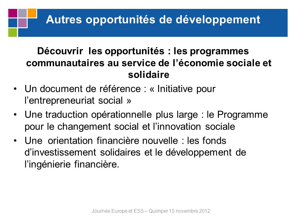 Autres opportunités de développement