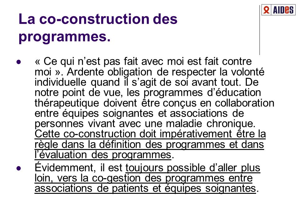 La co-construction des programmes.