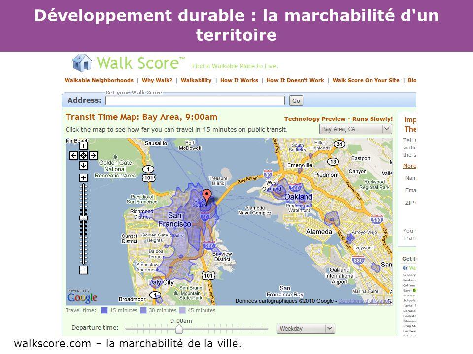 Développement durable : la marchabilité d un territoire