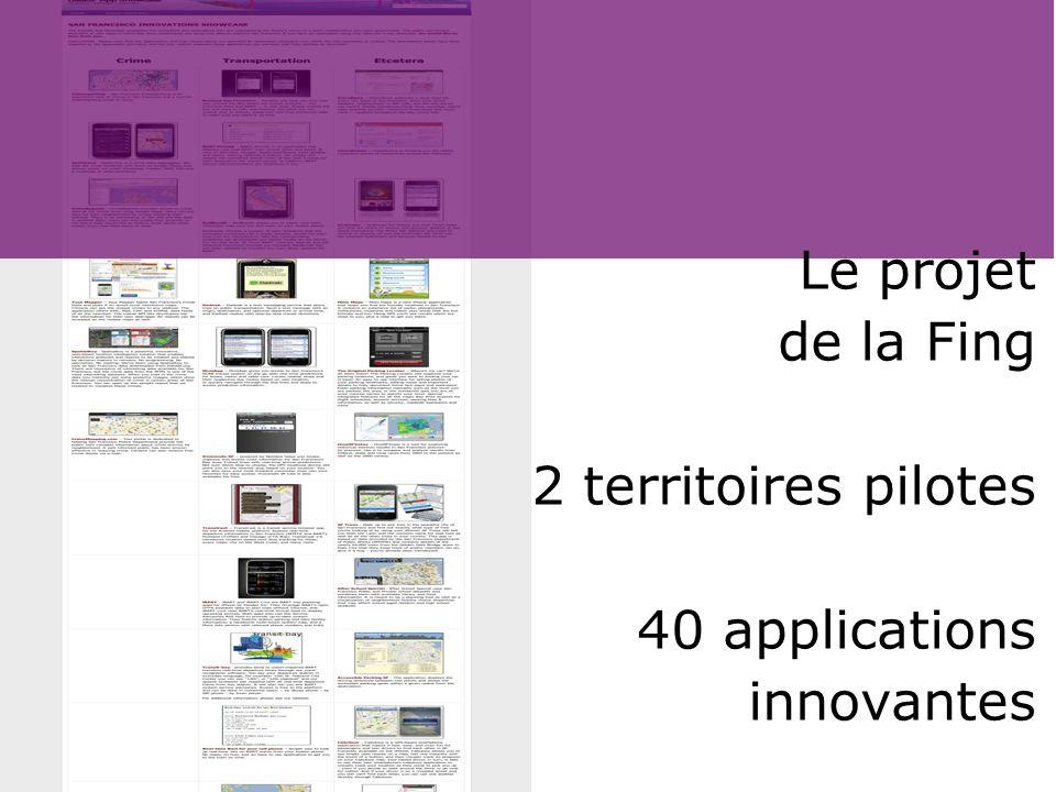 Le projet de la Fing 2 territoires pilotes 40 applications innovantes