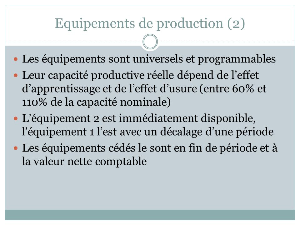 Equipements de production (2)