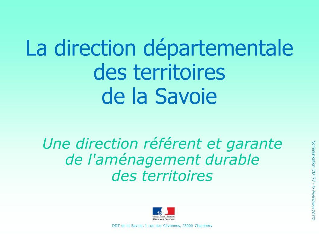 La direction départementale des territoires de la Savoie
