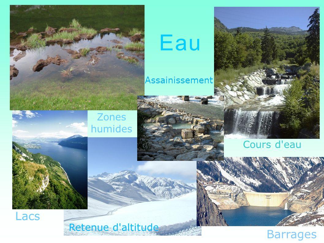 Eau Lacs Barrages Zones humides Cours d eau Retenue d altitude