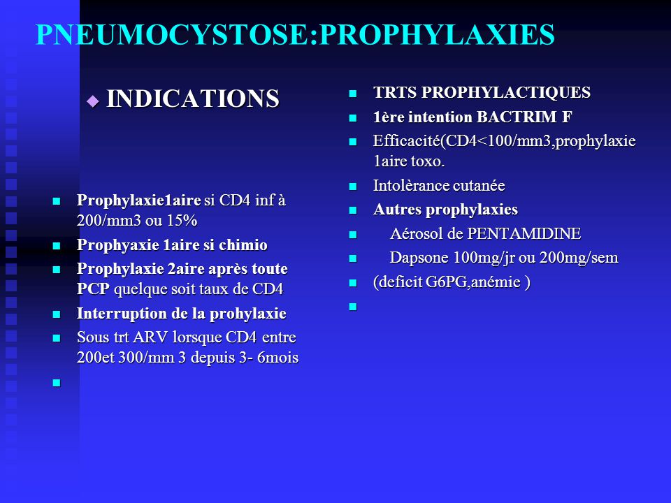 PNEUMOCYSTOSE:PROPHYLAXIES
