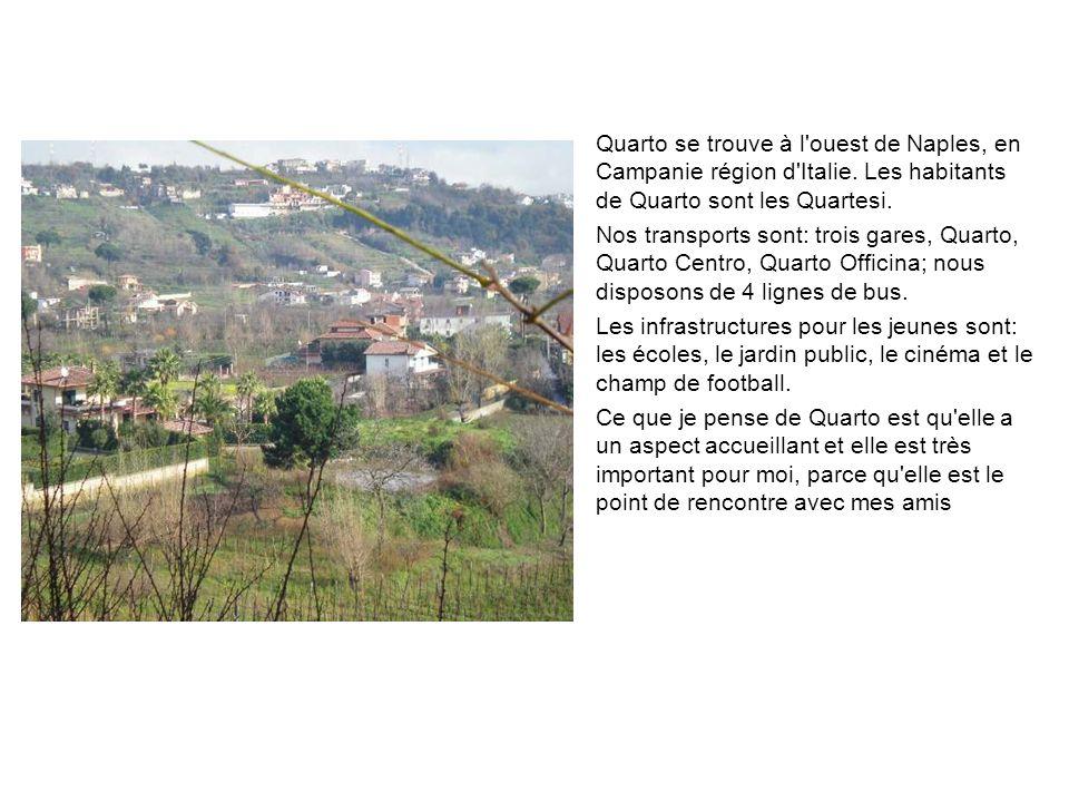 Quarto se trouve à l ouest de Naples, en Campanie région d Italie