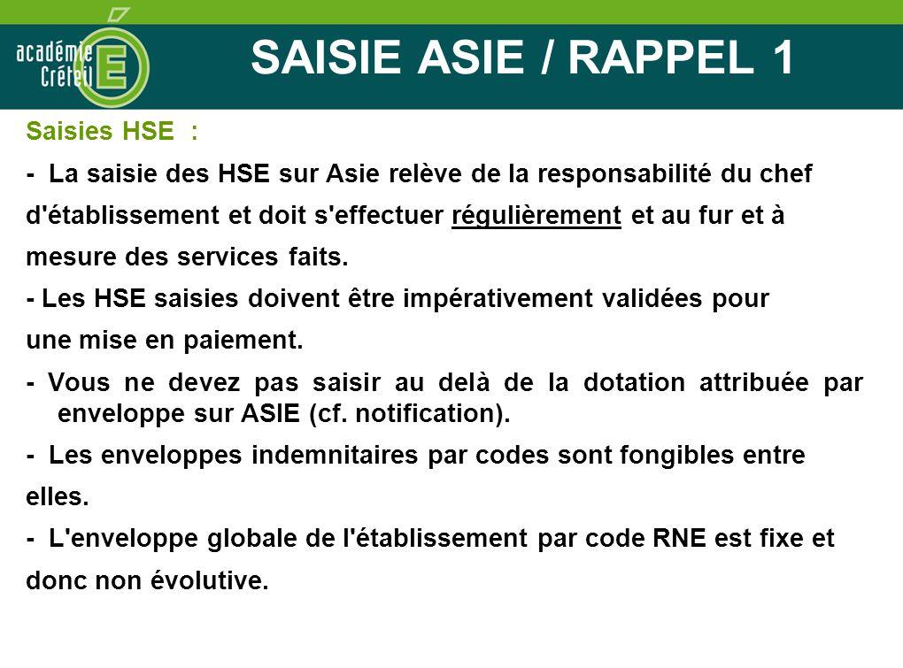 SAISIE ASIE / RAPPEL 1 Saisies HSE :