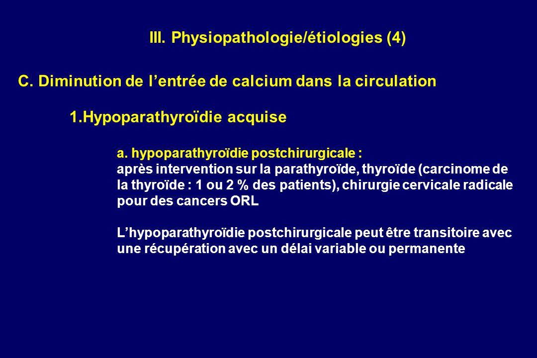 III. Physiopathologie/étiologies (4)