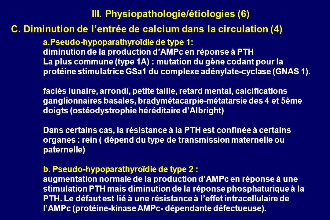 III. Physiopathologie/étiologies (6)