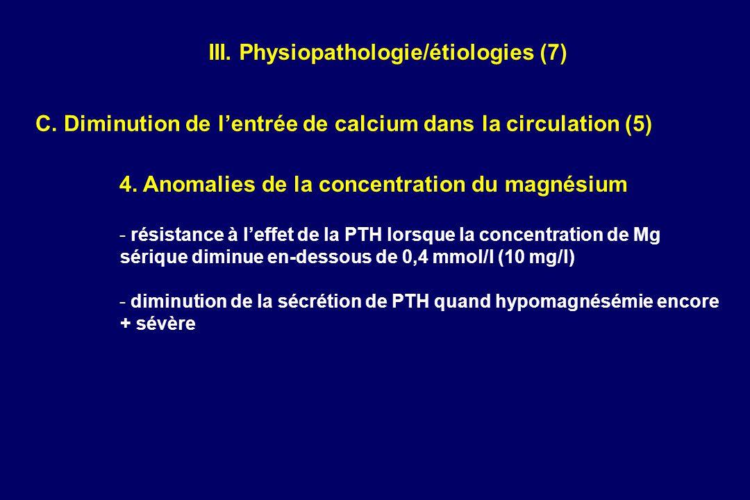 III. Physiopathologie/étiologies (7)