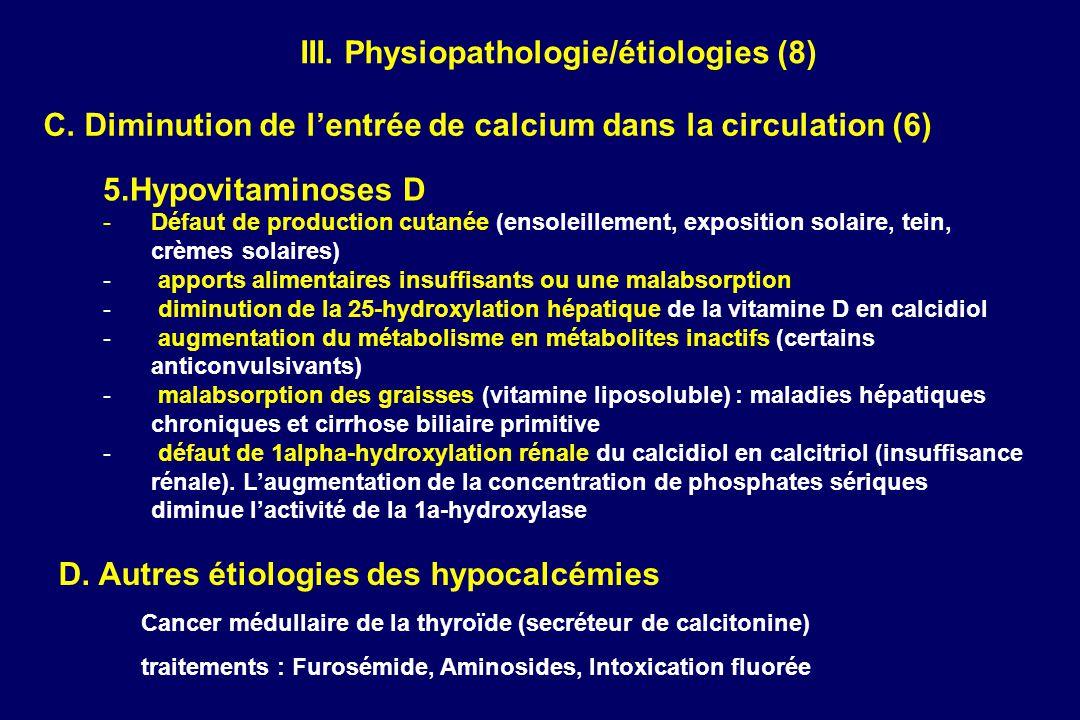 III. Physiopathologie/étiologies (8)