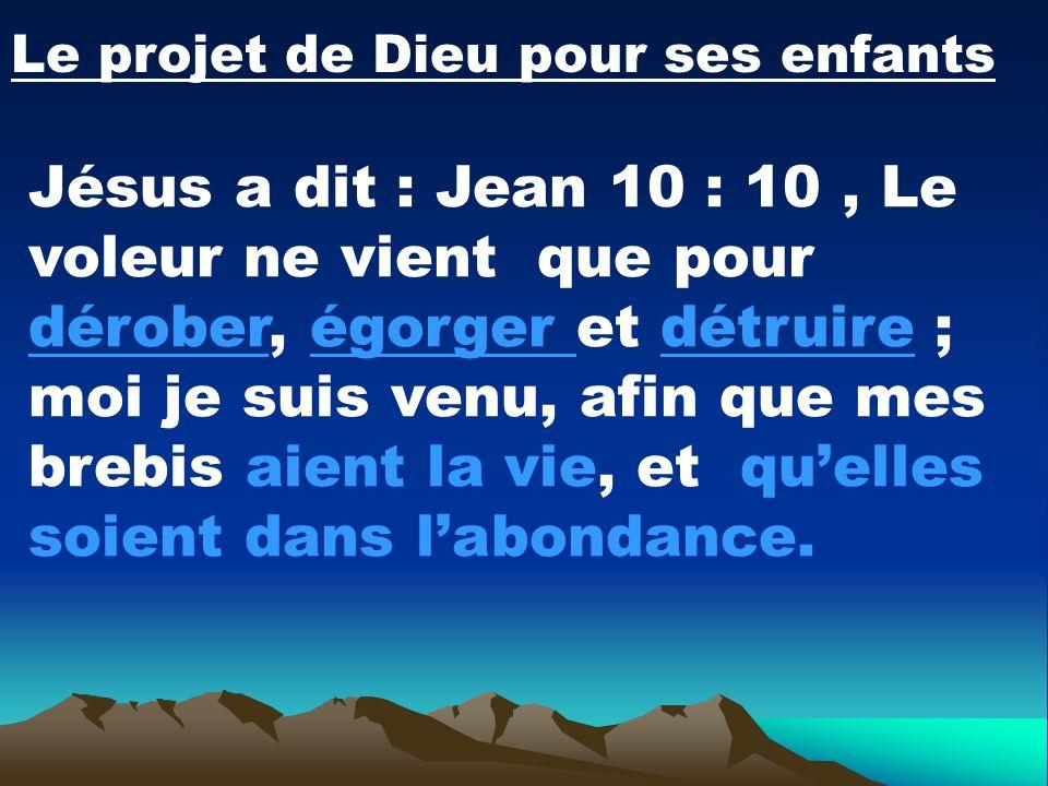 Le projet de Dieu pour ses enfants