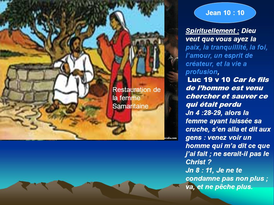 Jean 10 : 10 Restauration de Zachée.