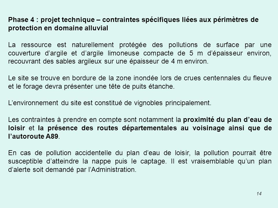 Phase 4 : projet technique – contraintes spécifiques liées aux périmètres de protection en domaine alluvial