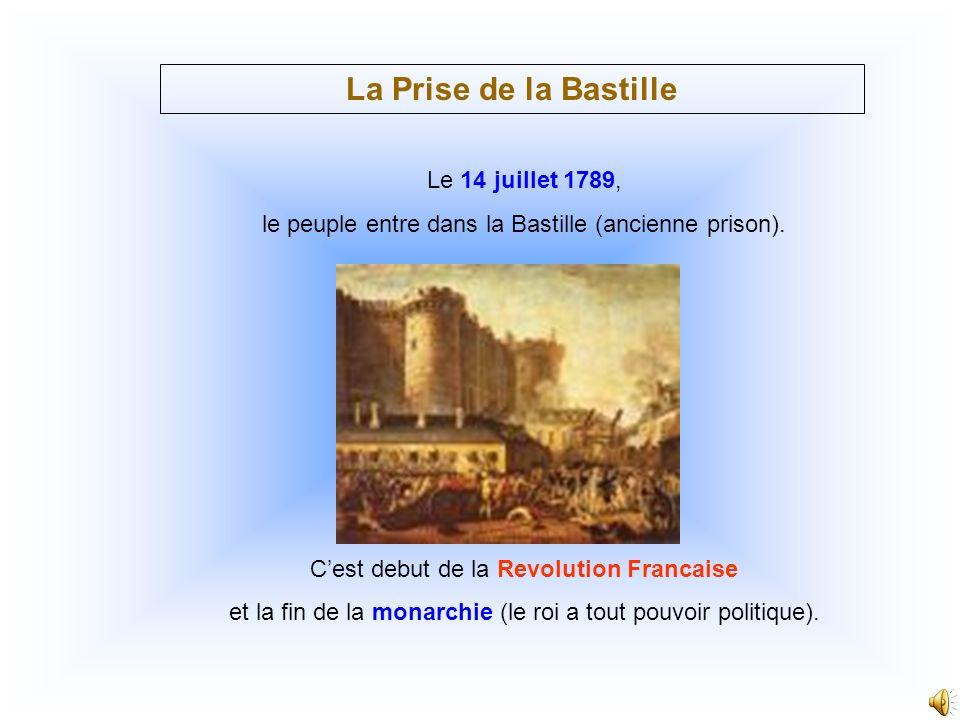 La Prise de la Bastille Le 14 juillet 1789,