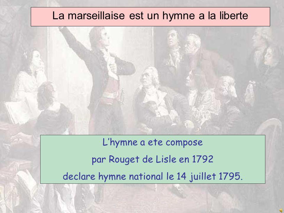 La marseillaise est un hymne a la liberte