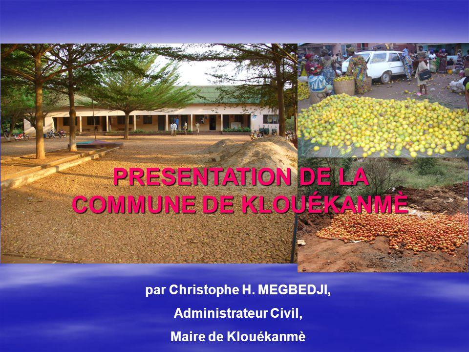PRESENTATION DE LA COMMUNE DE KLOUÉKANMÈ par Christophe H. MEGBEDJI,