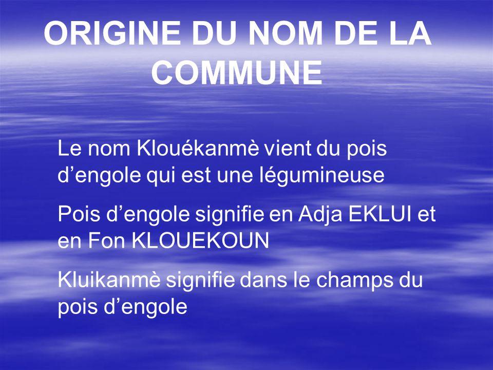 ORIGINE DU NOM DE LA COMMUNE