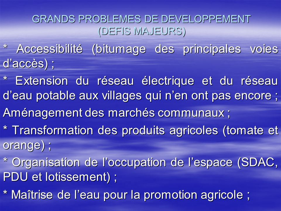 GRANDS PROBLEMES DE DEVELOPPEMENT (DEFIS MAJEURS)
