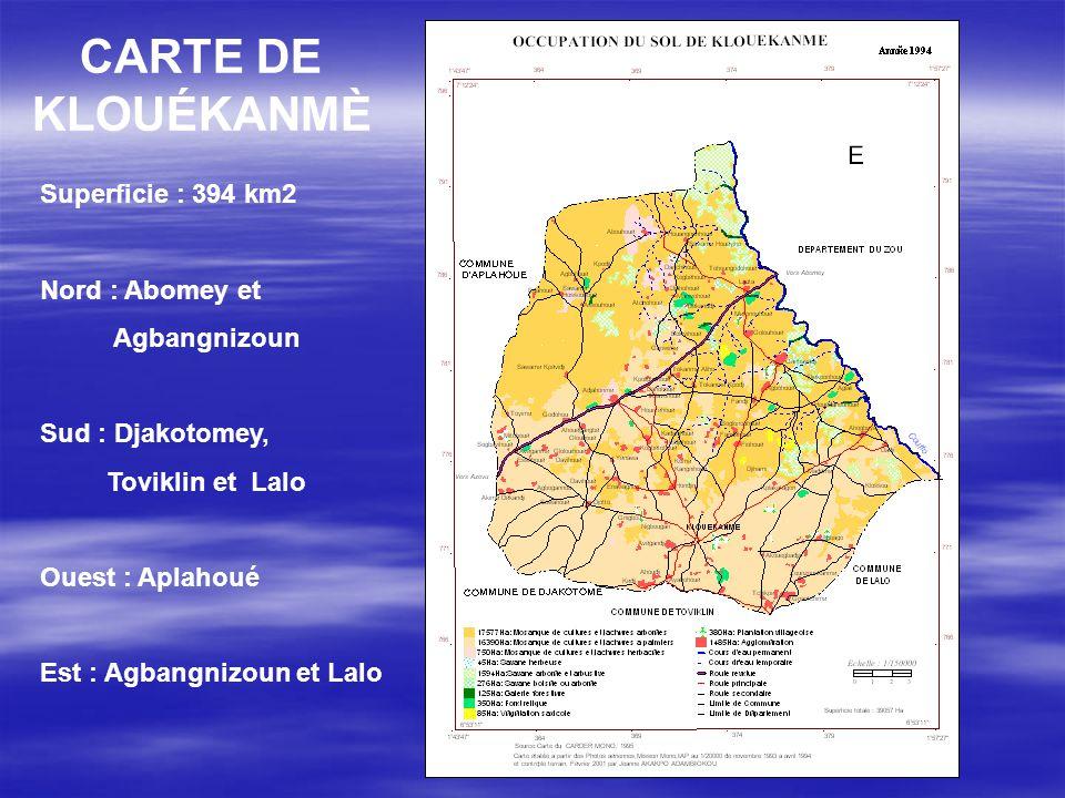 CARTE DE KLOUÉKANMÈ Superficie : 394 km2 Nord : Abomey et Agbangnizoun
