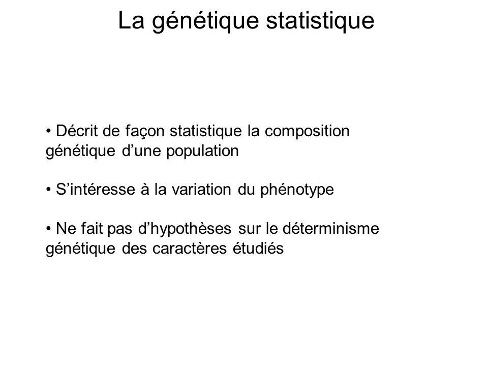La génétique statistique