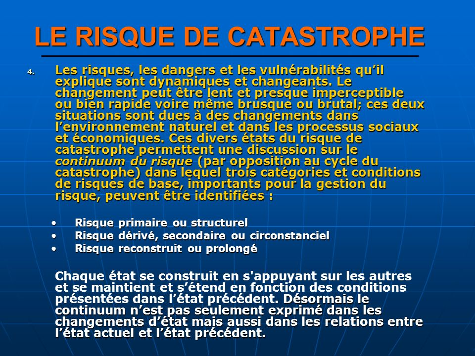 LE RISQUE DE CATASTROPHE