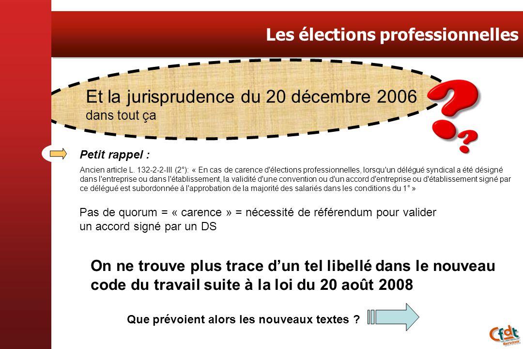 Et la jurisprudence du 20 décembre 2006
