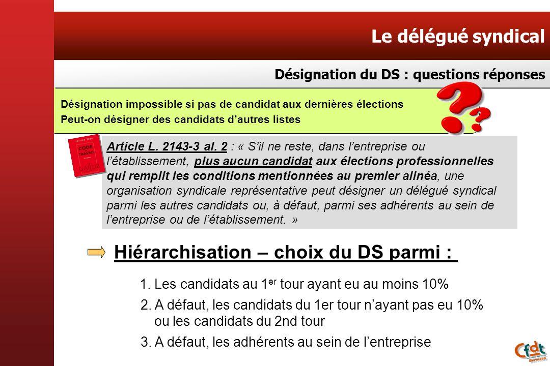 Hiérarchisation – choix du DS parmi :
