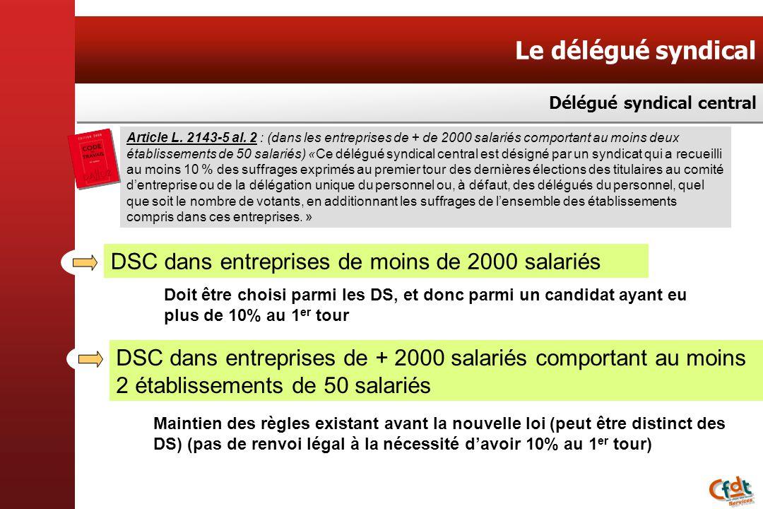 Le délégué syndical DSC dans entreprises de moins de 2000 salariés