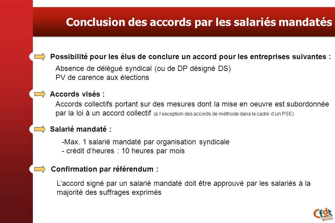Conclusion des accords par les salariés mandatés