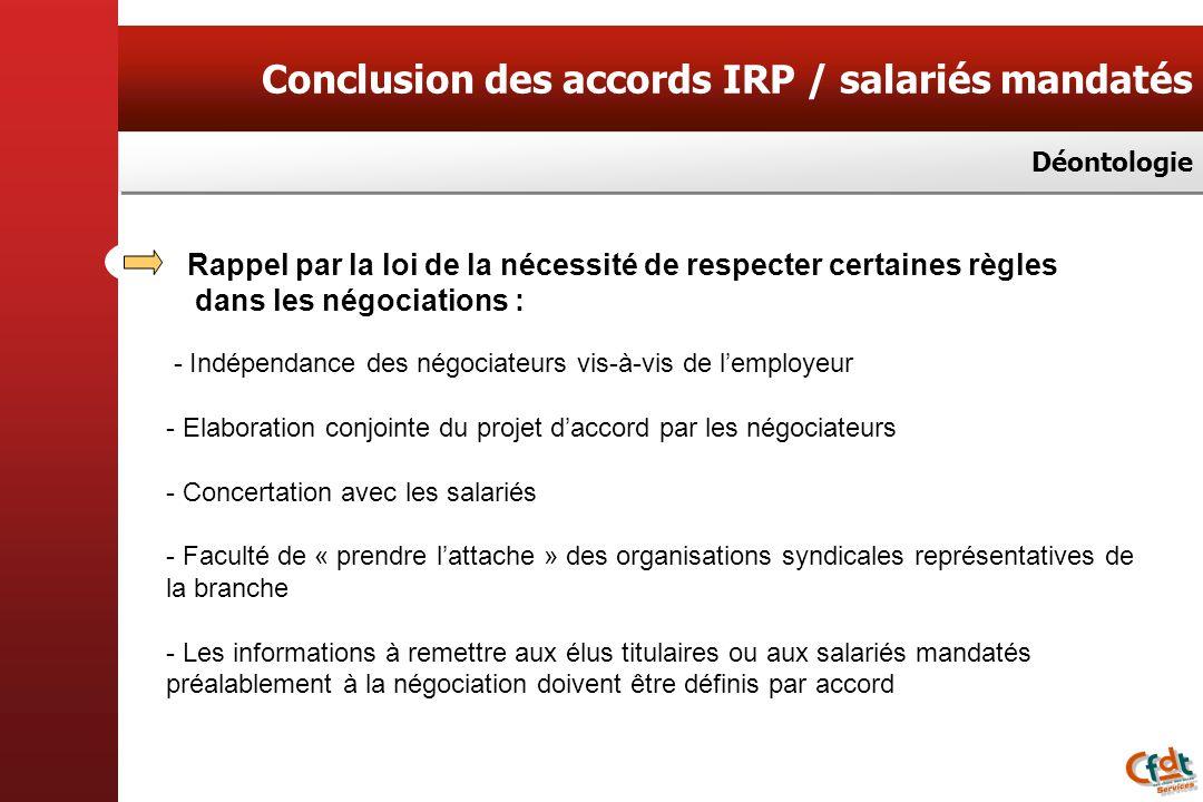 Conclusion des accords IRP / salariés mandatés
