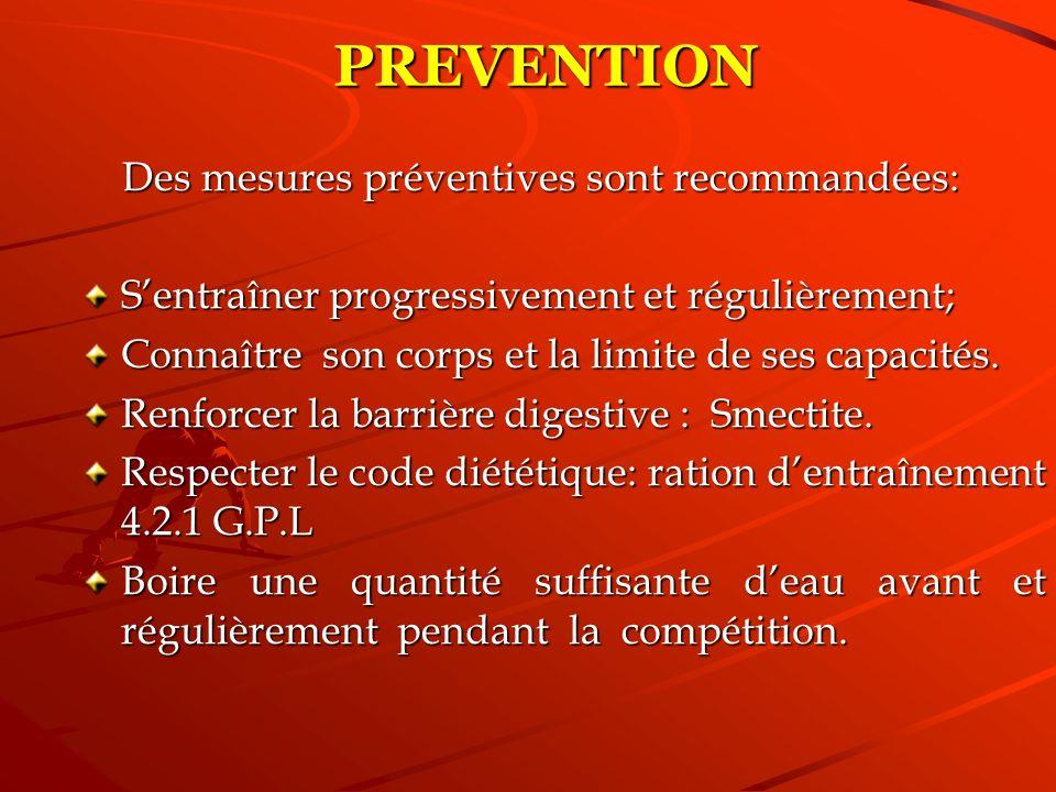 PREVENTION Des mesures préventives sont recommandées: