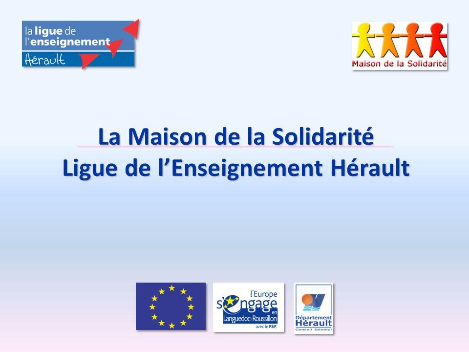 La Maison de la Solidarité Ligue de l'Enseignement Hérault