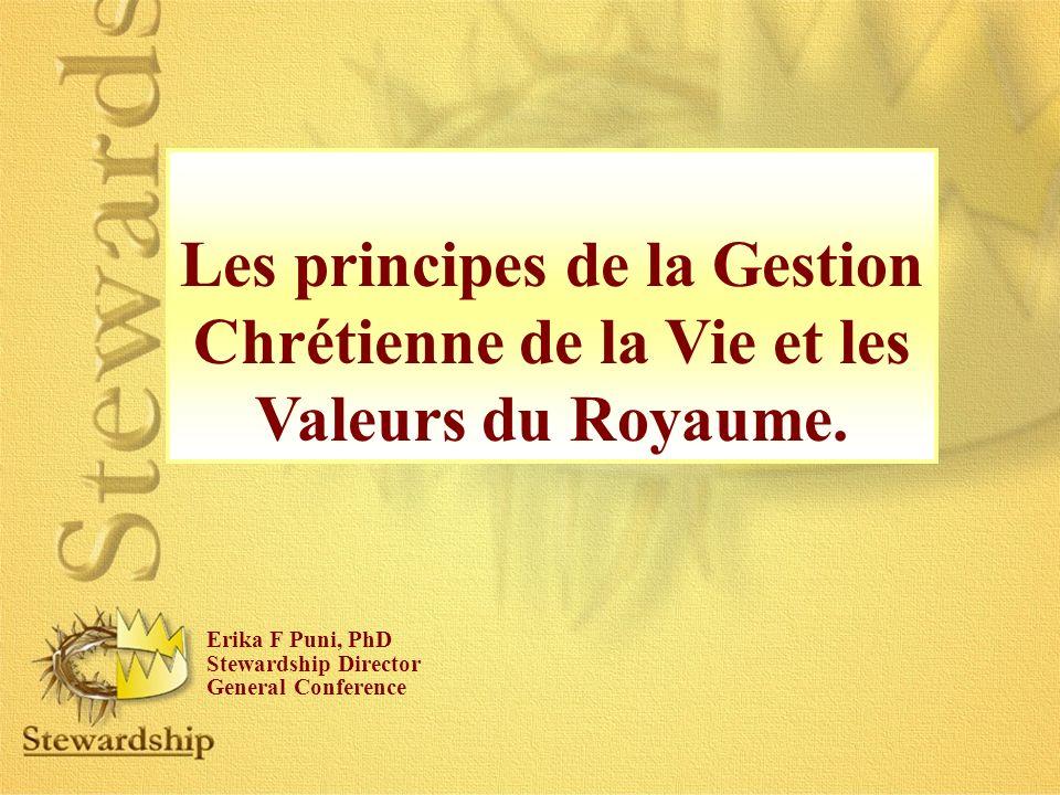 Les principes de la Gestion Chrétienne de la Vie et les Valeurs du Royaume.