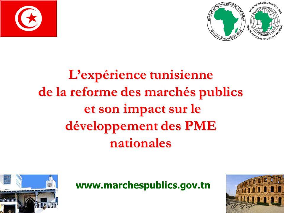 L'expérience tunisienne de la reforme des marchés publics et son impact sur le développement des PME nationales