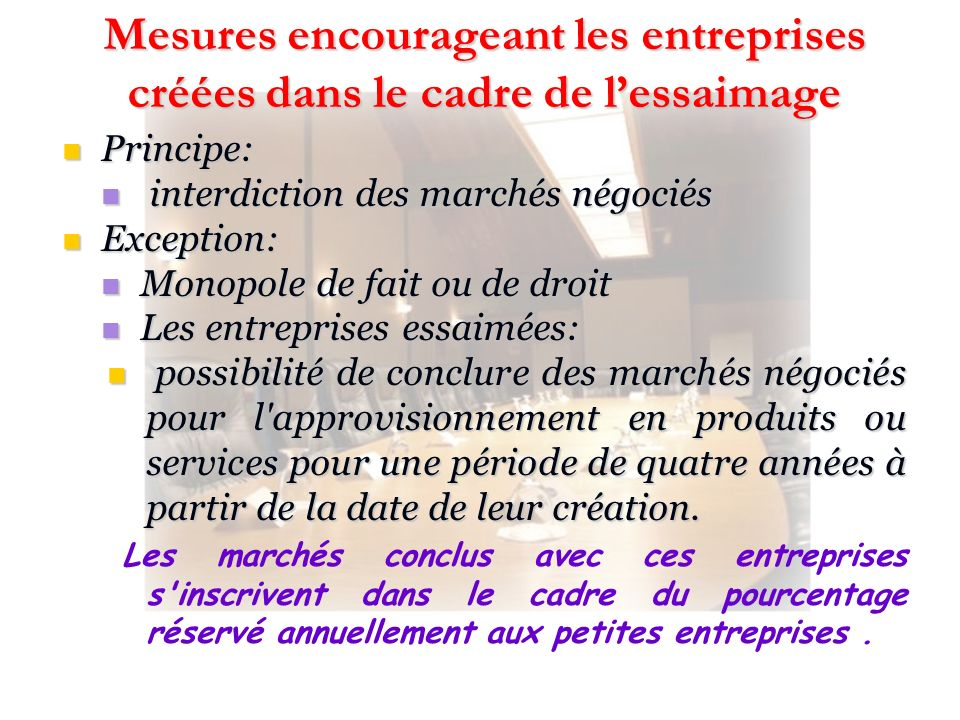 Mesures encourageant les entreprises créées dans le cadre de l'essaimage