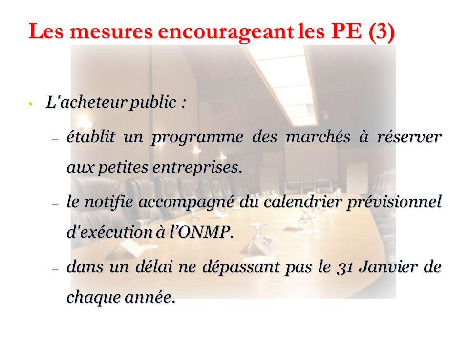 Les mesures encourageant les PE (3)