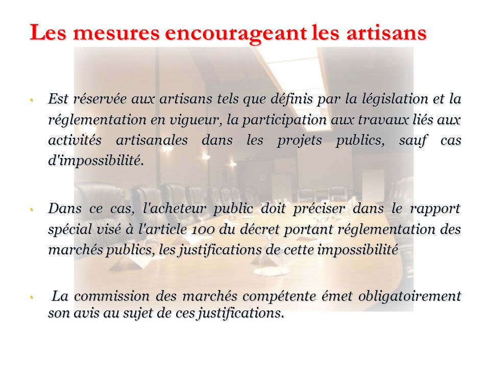 Les mesures encourageant les artisans